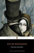 Cuentos Esenciales - Guy De Maupassant - Penguin Clásicos