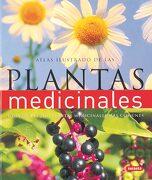 Atlas Ilustrado de las Plantas Medicinales Guia de las  200 Plantas Medicinales mas Comunes - Varios Autores - Susaeta Ediciones