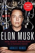 Elon Musk: Tesla, Spacex, and the Quest for a Fantastic Future (libro en Inglés) - Ashlee Vance - Harper Collins