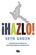 Hazlo! - Seth Godin - B De Bolsillo
