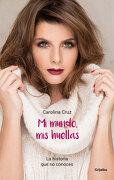 Mi Mundo, mis Huellas - Carolina Cruz - Penguin Random House