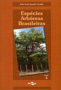 Especies Arboreas Brasileiras - Vol. 4 (Libro en Portuguese Brazilian) (libro en portuguese brazilian) - Paulo Ernani Ramalho Carvalho - Embrapa