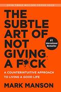 The Subtle art of not Giving a F*Ck: A Counterintuitive Approach to Living a Good Life (libro en Inglés) - Mark Manson - Harper