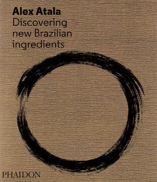 portada D. O. M.  Rediscovering Brazilian Ingredients (libro en inglés)