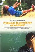 Problemas de Aprendizaje en la Infancia - Isabelle Beaudry Bellefeuille - Nobel