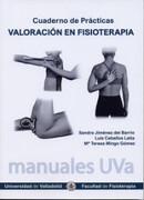 Valoración en Fisioterapia. Cuaderno de Prácticas - Sandra Jiménez Del Barrio,Luis Ceballos Laita,María Teresa Mingo Gómez - Ediciones Universidad De Valladolid