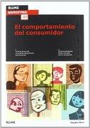 Blume Marketing. Comportamiento del Consumidor - Hayden Noel - Blume