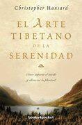 El Arte Tibetano de la Serenidad (Books4Pocket Crec. Y Salud) - Christopher Hansard - Books4Pocket