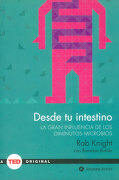 Desde tu Intestino - Rob Knight - Empresa Activa