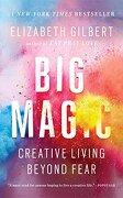 Big Magic (libro en Inglés) - Elizabeth Gilbert - Penguin Usa