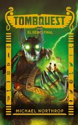 Tombquest. El Reino Final - Michael Northrop - Puck