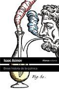 Breve Historia de la Química: Introducción a las Ideas y Conceptos de la Química (el Libro de Bolsillo - Ciencias) - Isaac Asimov - Alianza