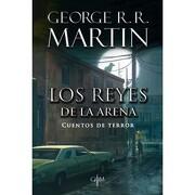 Reyes de la Arena, los - George R. R. Martin - Plaza Y Janés