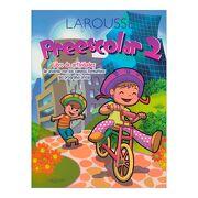 Preescolar 2 Campos Formativos - Ediciones Larousse - Ediciones Larousse