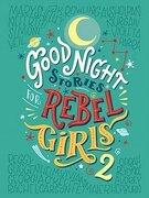 Good Night Stories for Rebel Girls 2 (libro en inglés) - Elena Favilli - Timbuktu