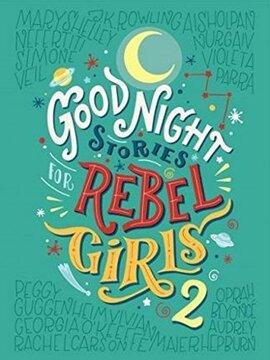 portada Good Night Stories for Rebel Girls 2 (libro en inglés)