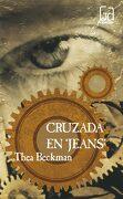 Cruzada en Jeans - Thea Beckman - Ediciones Sm