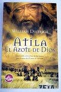Atila. El Azote de Dios (Best Seller Zeta Bolsillo) - William Dietrich - Zeta Bolsillo