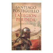 La Legión Perdida - Santiago Posteguillo - Booket