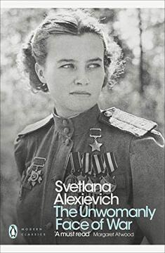 portada The Unwomanly Face of war (Penguin Modern Classics) (libro en Inglés)