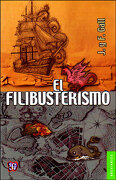 El Filibusterismo - François Y Jacques Gall Gall - Fondo De Cultura Economica Usa
