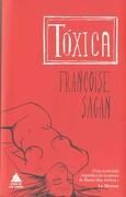 Toxica - Francoise Sagan - ATICO DE LOS LIBROS