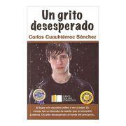 Un Grito Desesperado - Carlos Cuauhtemoc Sanchez - Diamante