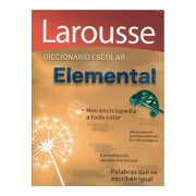 Larousse Diccionario Escolar Elemental - Larousse - Larousse
