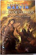 Canción de Hielo y Fuego 4: Festín de Cuervos -Sudamericana - Martin - Plaza & Janes Editores