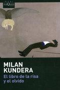 El Libro de la Risa y el Olvido - Milan Kundera - Tusquets