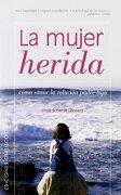 La Mujer Herida: Sanar la Relacion Padre-Hija (The Wounded Woman) - Linda Schierse Leonard - Obelisco