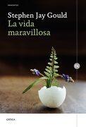 La Vida Maravillosa - Stephen Jay Gould - Editorial Crítica