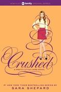 Pretty Little Liars #13: Crushed (libro en Inglés) - Sara Shepard - Harperteen