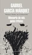 Memoria de mis Putas Tristes - Gabriel Garcia Marquez - Literatura Random House