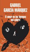 El Amor en los Tiempos del Cólera - Gabriel García Márquez - Literatura Random House
