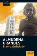 El Corazon Helado - Almudena Grandes - Tusquets