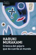 Crónica del Pájaro que da Cuerda al Mundo - Haruki Murakami - Tusquets
