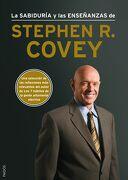 La Sabiduría y las Enseñanzas de Stephen r. Covey - Stephen R. Covey - Paidós.