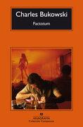 Factotum - Charles Bukowski - Anagrama