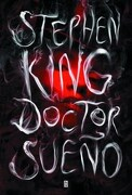 Doctor Sueño - Stephen King - Plaza & Janes