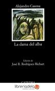 La dama del alba - Alejandro Casona - Catedra