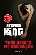 Todo Oscuro sin Estrellas - Stephen King - Debolsillo