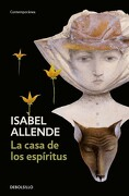 La Casa de los Espiritus - Isabel Allende - Debolsillo
