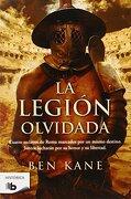 La Legion Olvidada - Ben Kane - Ediciones B