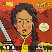 Juana Azurduy Para Chicas y Chicos - Nadia Fink Y Pitu Saá - Sudestada