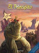 El Principito, 8. El Planeta de los Caparazones (Castellano - Salvat - Comic - a. De Saint-Exupéry) - Hervé Benedetti; Nicolas Robin - Editorial Bruño