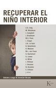 Recuperar el Niño Interior - Woodman M.,Abrams Jeremiah,Campbell J.,Jung C. G. - Kairos