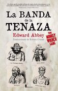 La Banda de la Tenaza - Edward Abbey - Books4Pocket
