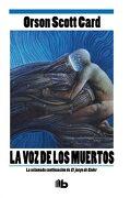 La voz de los Muertos - Orson Scott Card - B De Bolsillo