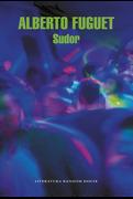 Sudor - Alberto FUGUET - Random House